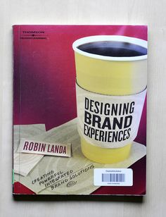 Designing Brand Experiences - Robin Landa Robin, Web Design, Reading, Books, Design Web, Libros, Book, Robins, Reading Books