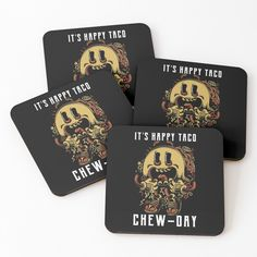 'Tacos - It's Happy Taco Chew-Day' Coasters by Happy Taco, Canvas Prints, Art Prints, Cold Drinks, Sell Your Art, Coaster Set, Tacos, My Arts, Personalized Items