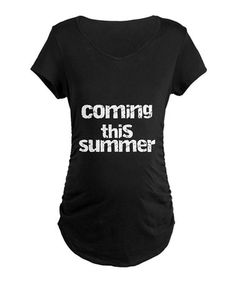Another great find on #zulily! Black 'Coming This Summer' Maternity Tee - Women & Plus #zulilyfinds
