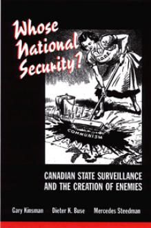 Canadian State Surveillance and the Creation of Enemies. Canadian History, Dont Tread On Me, Left Wing, True North, Black Power, High School Students, History Books, First Nations, Spy