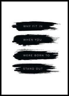 Born to stand out, poster i gruppen Posters / Texttavlor hos Desenio AB (8505)
