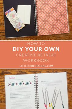 How to DIY Your Own Creative Retreat Workbook, Diy And Crafts, How to DIY Your Own Creative Retreat Workbook - Tips and creative ideas to personalize your new Creative Retreat workbook @ littlegirldesigns. Retreat Gifts, Women's Retreat, Health Retreat, Marriage Retreats, Coloring Book Pages, Planer, Event Planning, Diy And Crafts, Crafty