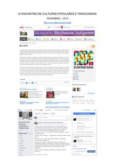 IX ENCONTRO DE CULTURAS POPULARES E TRADICIONAIS NOVEMBRO – 2015  Gerenciamento de publicações web/mídias sociais dos canais oficiais do evento, realizado em Serra Talhada (PE). http://www.iteia.org.br/ix-ecpt www.facebook.com/ixecpt
