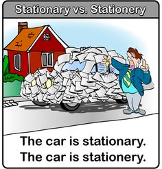 Repin this if you know the difference between stationary and stationery! Check out more grammar tips, blunders, and howlers at http://blog.ezinearticles.com/category/grammar-tips