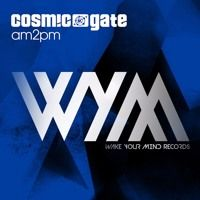 Cosmic Gate - am2pm [WYM-EP099] by Black Hole Recordings on SoundCloud