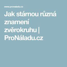 Jak stárnou různá znamení zvěrokruhu   ProNáladu.cz