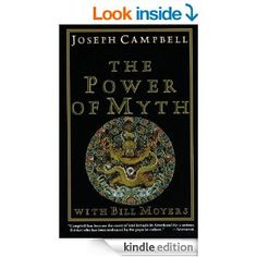 Amazon.com: The Power of Myth eBook: Joseph Campbell, Bill Moyers: Kindle Store