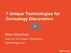 """FREE Webinar Recording – 7 Unique for Genealogy Discoveries at MyHeritage presented by Mike Mansfield – """"In the last decade, technology has revitalized genealogy, opening many frontiers for research while maintaining the thrill of the detective hunt. In this webinar Mike will present 7 of MyHeritage's key technologies, show the challenges they solve, and how to use them to get ahead in family history research."""" Click here to view – available through February 5, 2016 – via Legacy Family Tree…"""