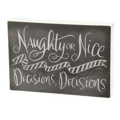 Typography Box Sign-Naughty Or Nice