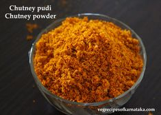 chutney powder or chutney pudi Podi Recipe, Garlic Chutney, Garlic Seeds, Dry Coconut, Chutney Recipes, Red Chili, Curry Leaves, Tamarind, Indian Food Recipes