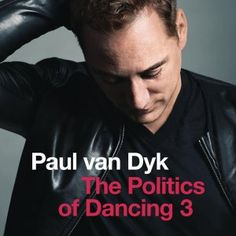 Paul van Dyk - The Politics Of Dancing 3 (2015) [web]