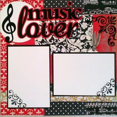 Music Lover 12x12 premade scrapbook layout page by ohioscrapper