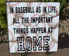 life quotes, home quotes sign, baseball quotes, home signs, boy rooms, basebal life, kitchen design, sport, homes