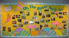 Oh the Places You'll Go Classroom theme. Have the students bring in a picture of them at their favorite place to place on bulletin board.