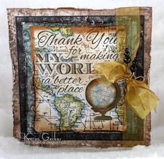 My World is a Better Place by Karan - Cards and Paper Crafts at Splitcoaststampers
