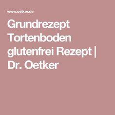 Grundrezept Tortenboden glutenfrei Rezept | Dr. Oetker