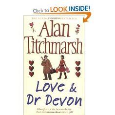 Love and Dr. Devon - Alan Titchmarsh