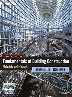 Booktopia has Fundamentals of Building Construction, Materials and Methods by Edward Allen. Buy a discounted Hardcover of Fundamentals of Building Construction online from Australia's leading online bookstore. Vigan, Sistema Solar, Building Construction Materials, Construction Drawings, Pre Engineered Buildings, Good Books, Books To Read, Free Books, Building Code