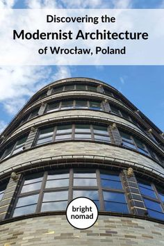 Discovering the modernist architecture of Wroclaw, Poland - Bright Nomad Europe Travel Tips, European Travel, Places Around The World, Around The Worlds, Contemporary Museum, Interactive Exhibition, Poland Travel, Interesting Buildings, Local Attractions