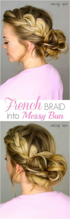 French Braid Messy Bun:  We love this French Braid Messy Bun!