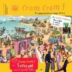 Le numéro de mai-juin deCram Cram !, magazine jeunesse alternatif et sans pub,nous emmène au Sénégal.