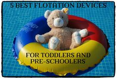 This hub reviews the five best selling toddler/pre-school flotation devices, including the Puddle Jumper, Speedo's Armbands and Vest, the Aqua Leisure Swim Trainer and the Learn to Swim Tube Trainer.