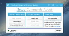 WinDroid Universal Android Toolkitis a GUI program built in Visual Studio 2013 using the C# programming language that takes many ADB and Fastboot commands and puts them into an easy to use toolkit…