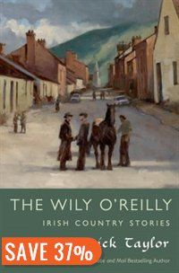The Wily O'Reilly: Irish Country Stories: Irish Country Stories Book by Patrick Taylor | Hardcover | chapters.indigo.ca