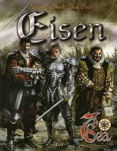 EISEN : 7th SEA : NATIONS OF THEAH : BOOK FOUR  roleplaying game book