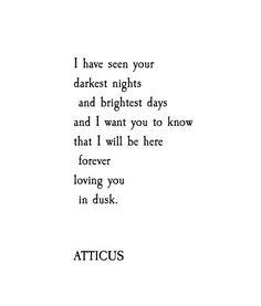 Image result for i've seen your darkest nights atticus
