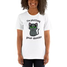 Plotting your demise - Funny Cat T-shirt for women - Cuddlezilla Funny Animal, Funny Cats, Your Demise, Funny Outfits, Cute Designs, Fabric Weights, T Shirts For Women, Watch, Tees