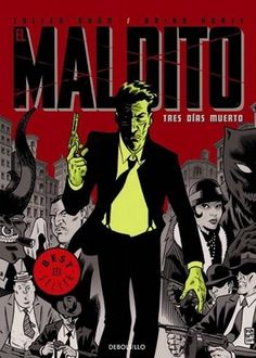 Bunn, Cullen; Hurtt, Brian: El Maldito, Tres días muerto. DeBolsillo, 2009 ★★★★★