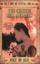 The Chinese Nail Murders: A Judge Dee Detective Story By #RobertVanGulik Judge Dee and his four helpers solve the murders of an honored merchant, a kindly boxing master, and a paper merchant's wife, whose corpse has no head. They succeed in spite of strong pressure on Judge Dee from higher-ups to bring his investigation, which has temporarily generated unrest among the populace, rapidly to an end or face dismissal and serious punishment. The case of the headless corpse