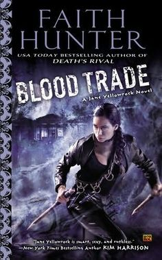 Blood Trade (Jane Yellowrock, book 6) by Faith Hunter by Faith Hunter