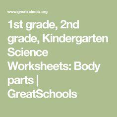 1st grade, 2nd grade, Kindergarten Science Worksheets: Body parts | GreatSchools
