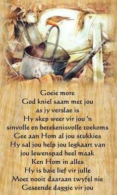 ❤️ Greetings For The Day, Evening Greetings, Uplifting Christian Quotes, Christian Messages, Good Morning Wishes, Good Morning Good Night, Ken Hom, Lekker Dag, Beautiful Verses