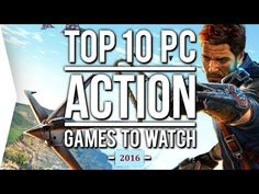 PC Games 2016 Upcoming Top 10 Best Games For PC