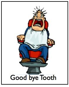 Good Bye Tooth