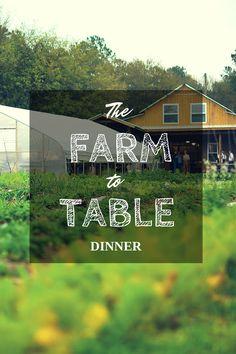 The Farm to Table Dinner