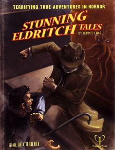 Trail of Cthulhu: Stunning Eldritch Tales ~ Pelgrane Press (2008)
