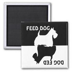 Feed dog, dog fed, Scottish Terrier fridge magnet