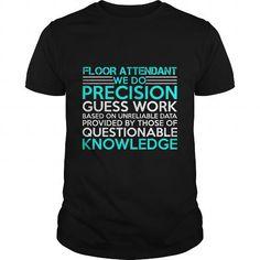 FLOOR ATTENDANT Precision2 P2 #summer shirt #harry potter sweatshirt. BUY-TODAY  => https://www.sunfrog.com/Jobs/FLOOR-ATTENDANT-Precision2-P2-Black-Guys.html?68278