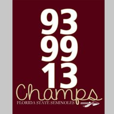 Florida State Seminoles (FSU) National Championship - 93, 99 & 13 - 8x10 Digital Print