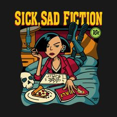 Check out this awesome 'Sick+Sad+Fiction' design on @TeePublic!
