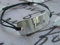 TAKEN bracelet, TAKEN,  Boyfriend girlfriend jewelry, Personalized, Anniversary, Anniversary gifts for men, engagement gift, Love Jewelry
