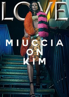 KIM KARDASHIAN | LOVE MAGAZINE SITTING/SUMMER ,2015 COVER PHOTOGRAPHED BY STEVEN KLEIN