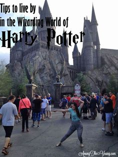 Tips to live by in the Wizarding World of Harry Potter via @amongtheyoungs