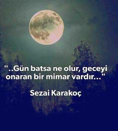* Sezai Karakoç Karma, Words, Quotations, Quotes, Wallpaper, School, Life, Wall Papers, Schools