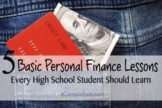 Learning about the basics of financial management at an early age will help ensure that you will be responsible with money later on in life. Here are five personal finance lessons that you should learn as a high school student. Economics Lessons, School Lessons, School Tips, Life Skills Class, Business Education, Career Education, Budgeting Finances, Financial Literacy, School Counseling