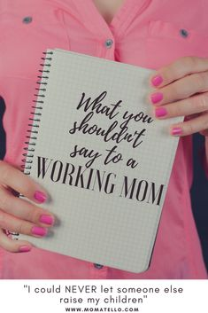 What Not to Say to the Working Mom from a SAHM Standpoint